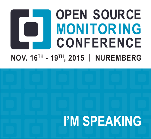 2015 Open Source Monitoring Conference (OSMC 2015)